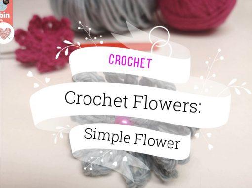 Crochet: Simple Flowers