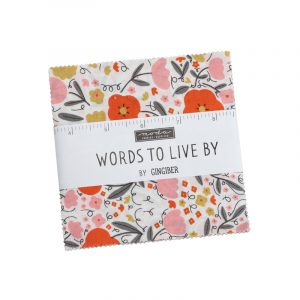 Words To Live By Charm Pack
